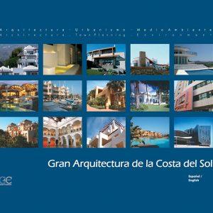 Gran Arquitectura de la Costa del Sol © Guicuest Editores